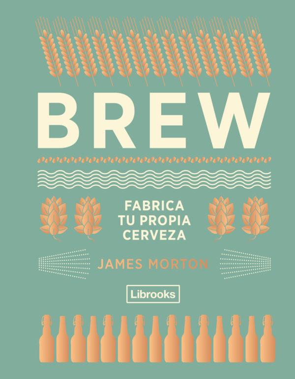 BREW – Fabrica tu propia Cerveza