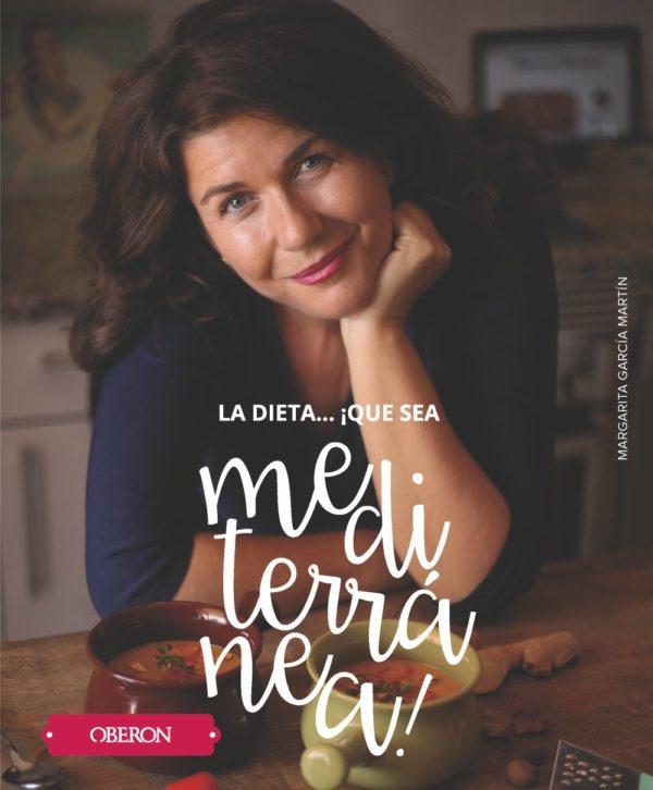 Portada del Libro La Dieta...¡Que sea Mediterranea!