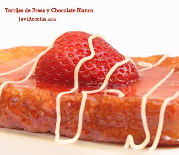 Torrijas de Fresa y Chocolate Blanco