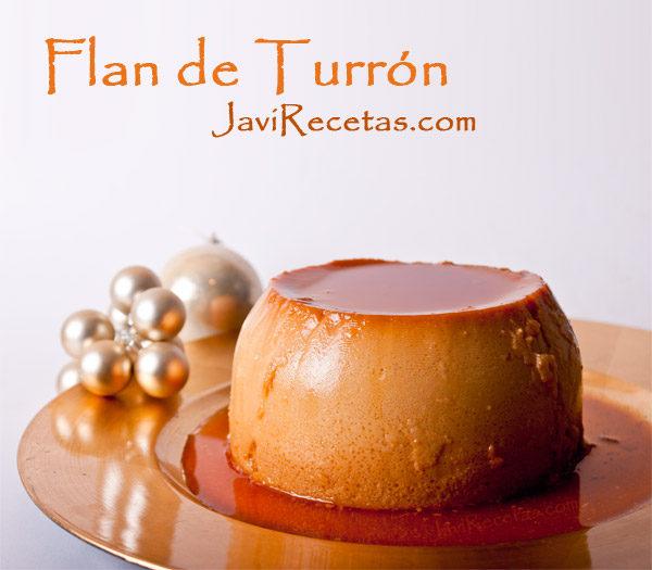 Flan De Turrón Javi Recetas